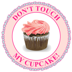 Don't Touch My Cupcake