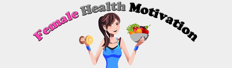 Female Health Motivation