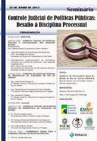 """Seminário """"Controle judicial de políticas públicas: Desafia à disciplina processual"""""""