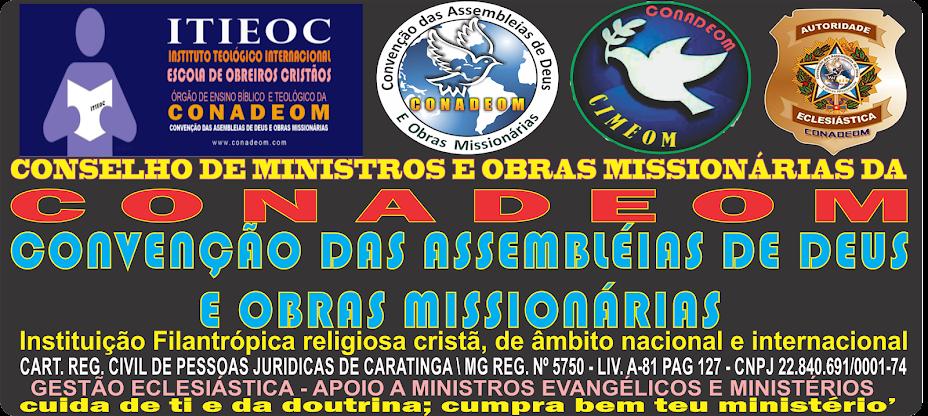 CONVENÇÃO DAS ASSEMBLÉIAS DE DEUS E OBRAS MISSIONÁRIAS