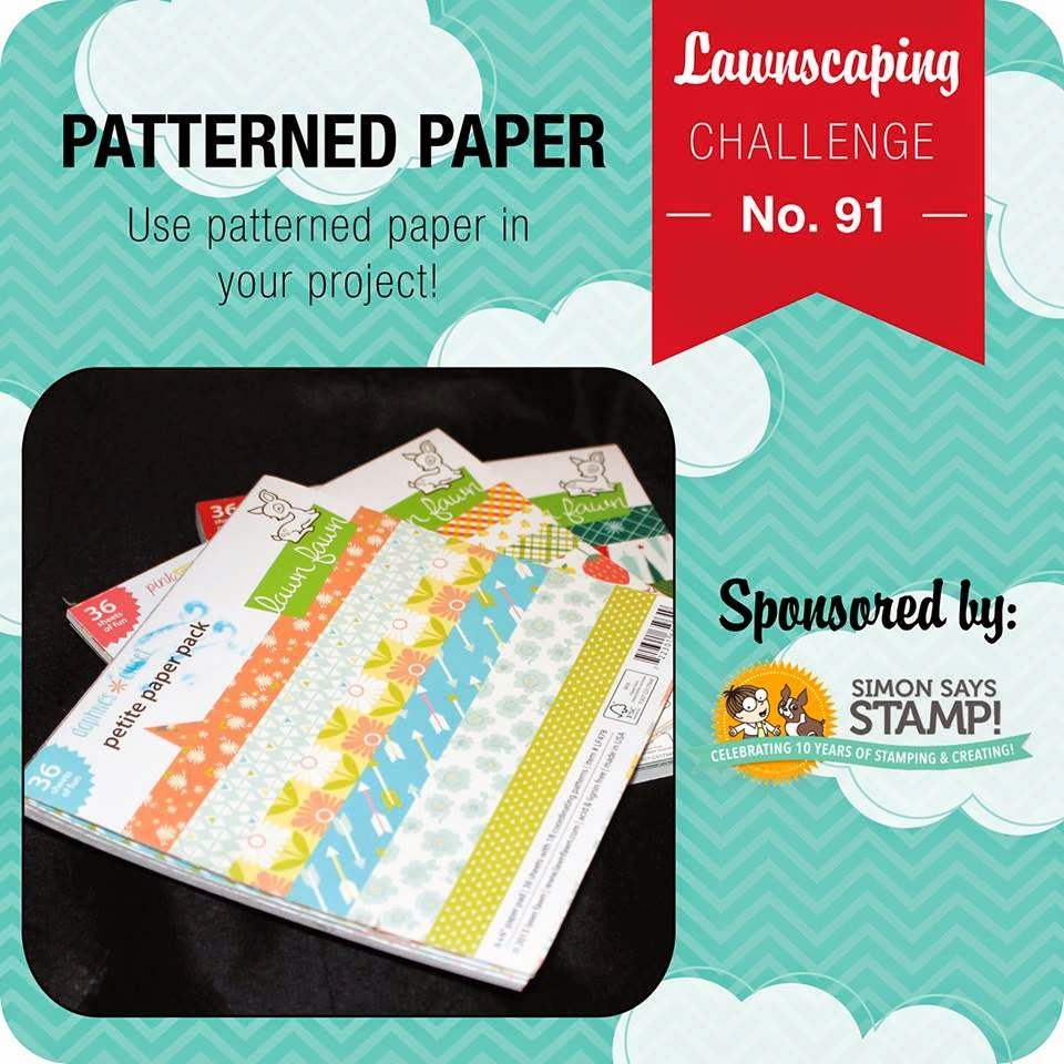 Lawnscaping Challenge #91: Patterned Paper