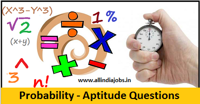 Probability Aptitude Questions and Answers