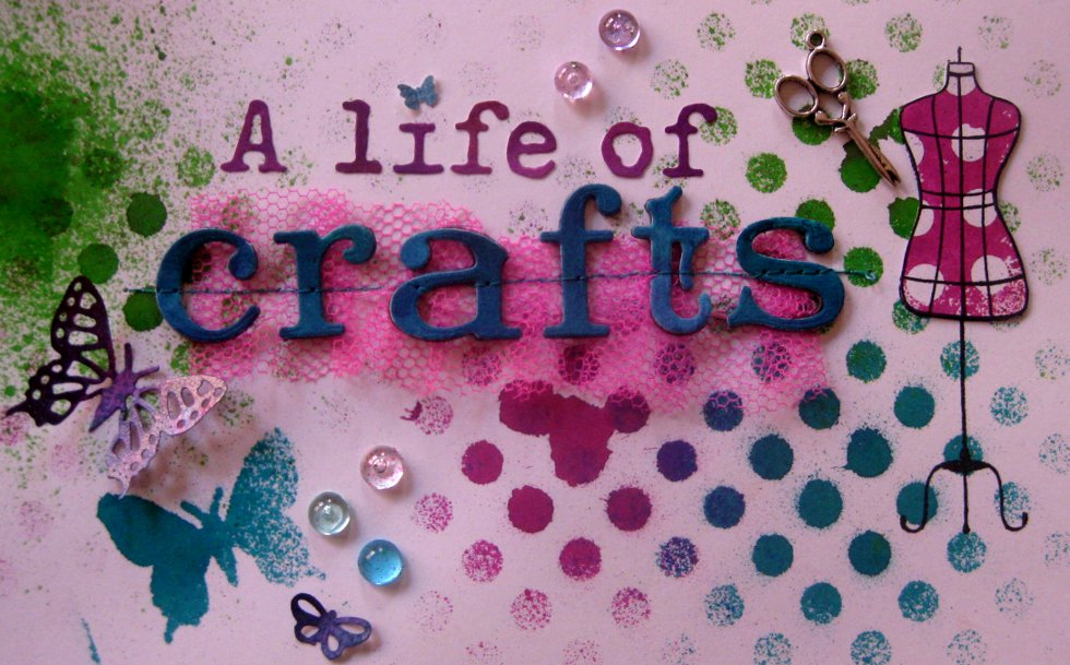 A life of crafts