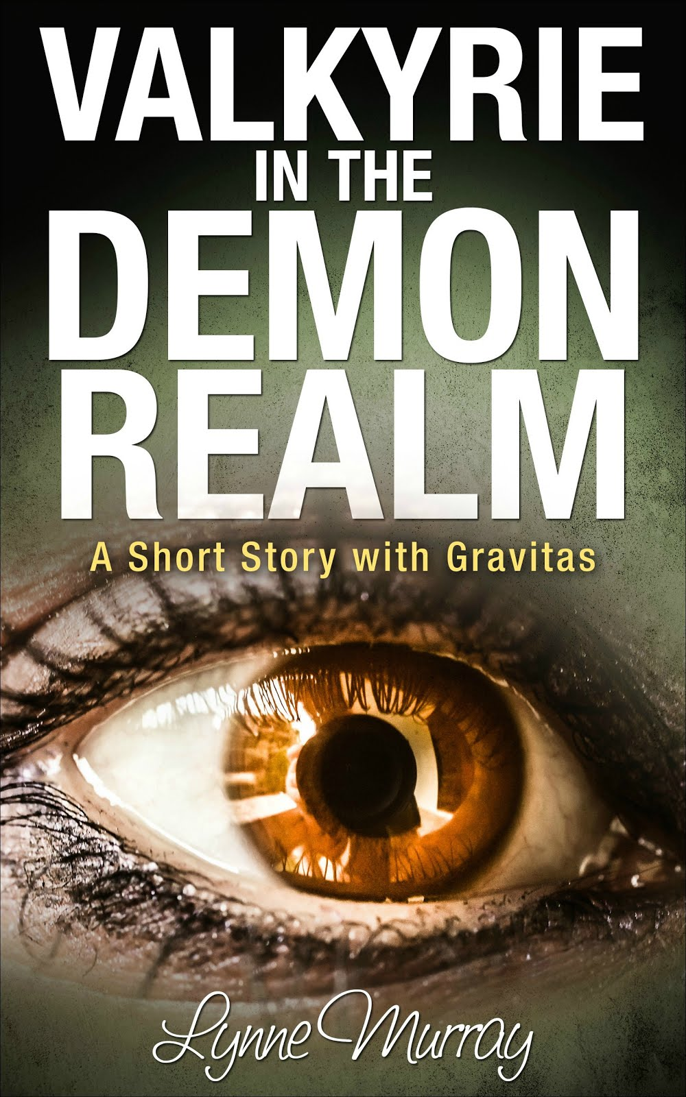 Valkyrie in the Demon Realm: A Short Story with Gravitas (Gravitas Valkyrie Book 2)