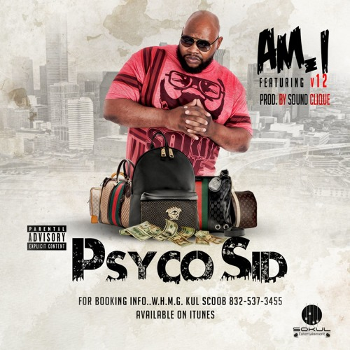 Video: Psyco Sid - Am I (Ft. V12)