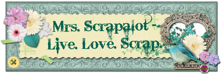Mrs. Scrapalot - Live. Love. Scrap.