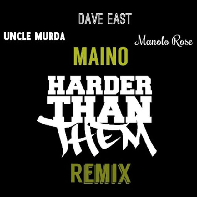 Maino - Harder Than Them (Remix) (Feat. Uncle Murda, Dave East & Manolo Rose)