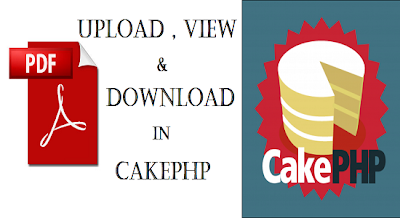 Upload and Download PDF file in Cakephp