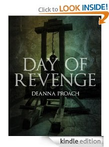 Free eBook Feature: Day of Revenge by Deanna Proach