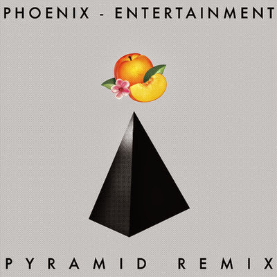 Phoenix - Entertainment (Pyramid Remix)