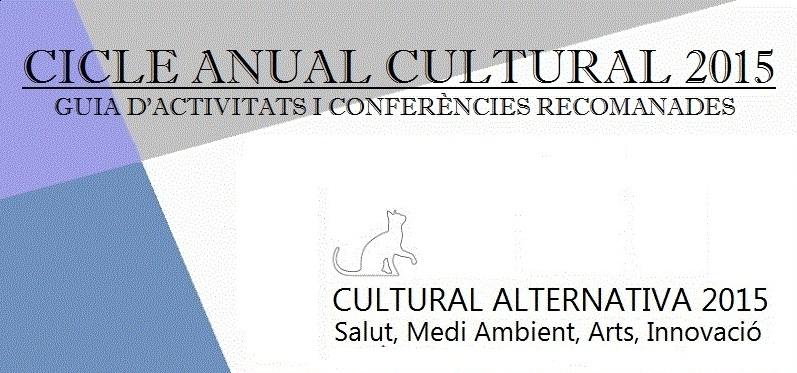 Cicle d'Activitats i Conferències Cultural 2015