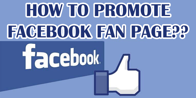 How to Promote a Facebook Fan page (7 Tips)
