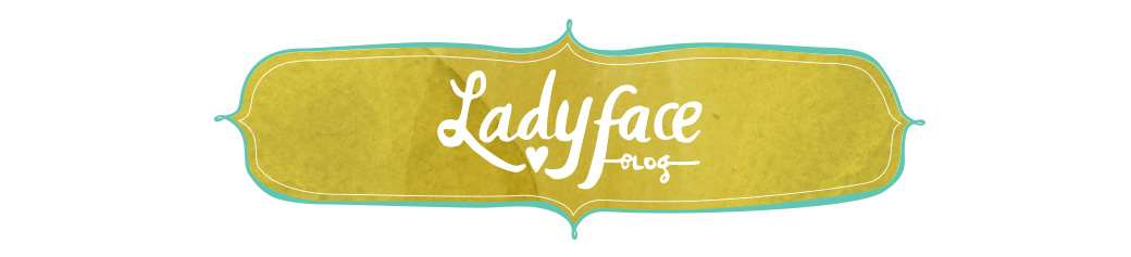 Ladyface Blog