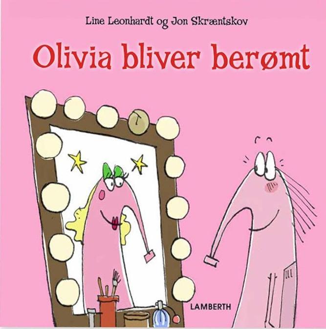 Olivia bliver berømt