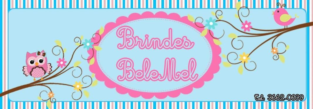Brindes Bel&Mel