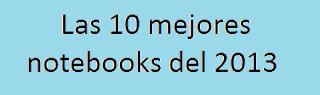 Notebooks, Comprar, Mejores, 2013