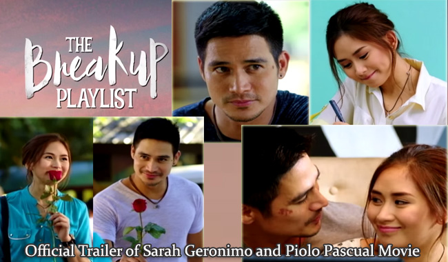 Official Trailer of Sarah Geronimo and Piolo Pascual Movie The Breakup Playlist