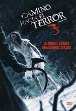Camino hacia el terror 3 (2009) [Latino]