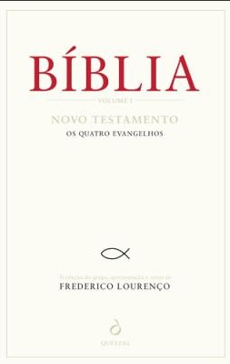 Bíblia, Trad. Frederico Lourenço, Quetzal, 2106