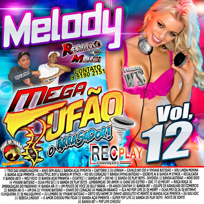 CD MEGA TUFÃO MELODY VOL 12 EXCLUSIVO 19/08/2015