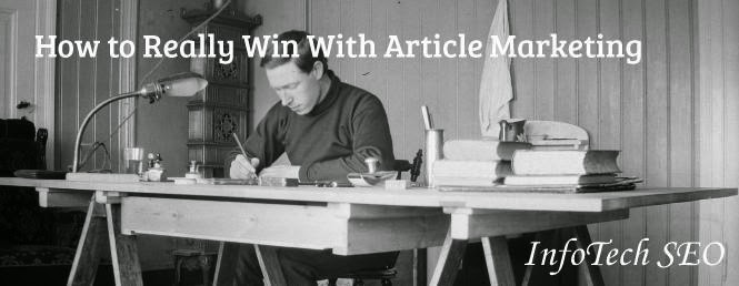 How to Really Win With Article Marketing