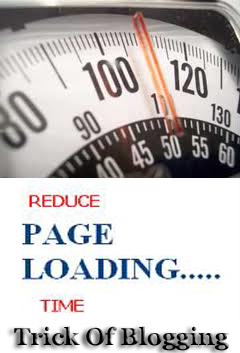 How I Can Reduce My Blog Page Loading Time For Blogger Blogspot