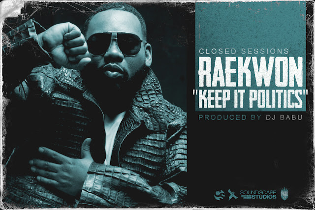 Rkwon CS2 cover Raekwon   Keep it Politics