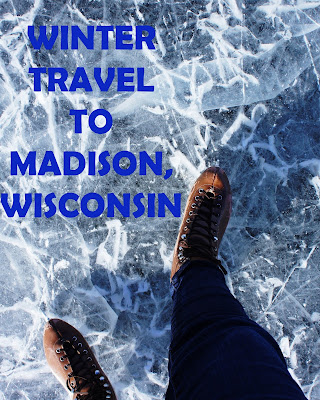 Travel the World: Madison Wisconsin is a fun winter travel destination, offering snow shoeing, outdoor ice skating, hockey, and an indoor farmer's market.
