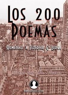 Los 200 Poemas. Homenaje a Federico G. Lorca. Por Varios Autores