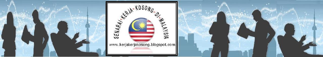 Senarai Kerja-Kerja Kosong Di Malaysia (2012)