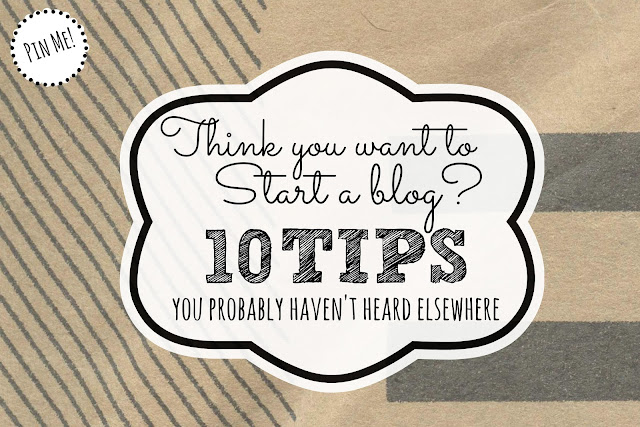 Want to start a blog?  10 great tips for starting a blog that you probably won't hear elsewhere. tips for blogger relationships