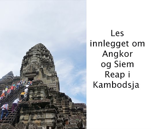 Kambodsja og Angkor Wat