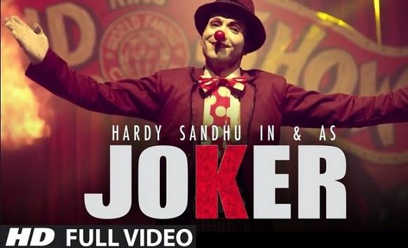 Joker (Hardy Sandhu) Video Song Download Free