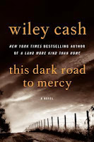 Cover of This Dark Road to Mercy by Wiley Cash