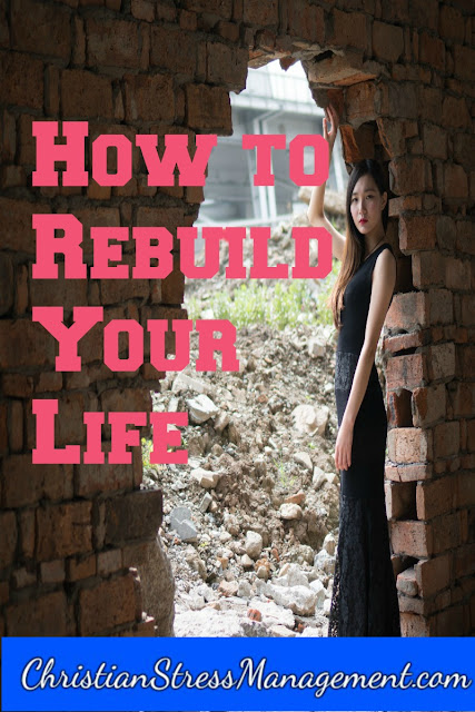 How to rebuild your life