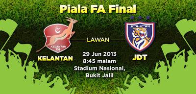 piala FA 2013 kelantan vs JDT,keputusan perlawanan kelantan vs johor 29 jun 2013, live streaming, live steaming kelantan vs johor 29 jun 2013