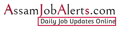 AssamJobAlerts.com - Daily Job Updates