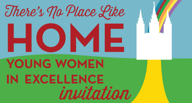 "Young Women in Excellence ""There's No Place Like Home"" Themed Personalized Invitations"