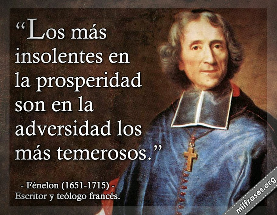 frases y libros de Fénelon (1651-1715) Escritor y teólogo francés.
