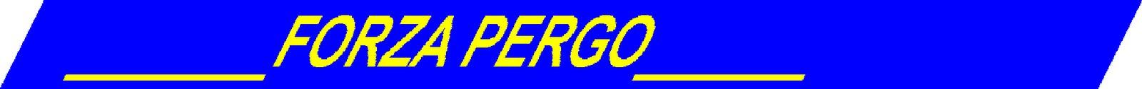 ______FORZA PERGO______