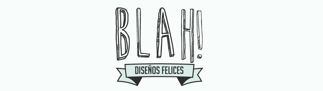 Blah Diseños Felices