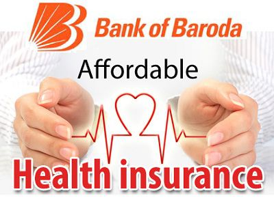 Bank of Baroda Health Insurance : Cheap Policy Plans