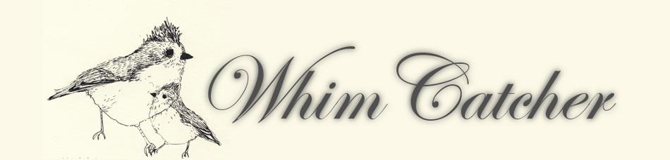 WhimCatcher