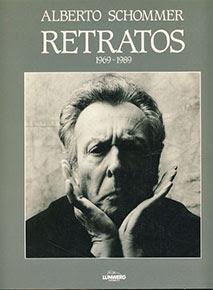 """""""Retratos 1969-1989"""" - Alberto Schommer"""