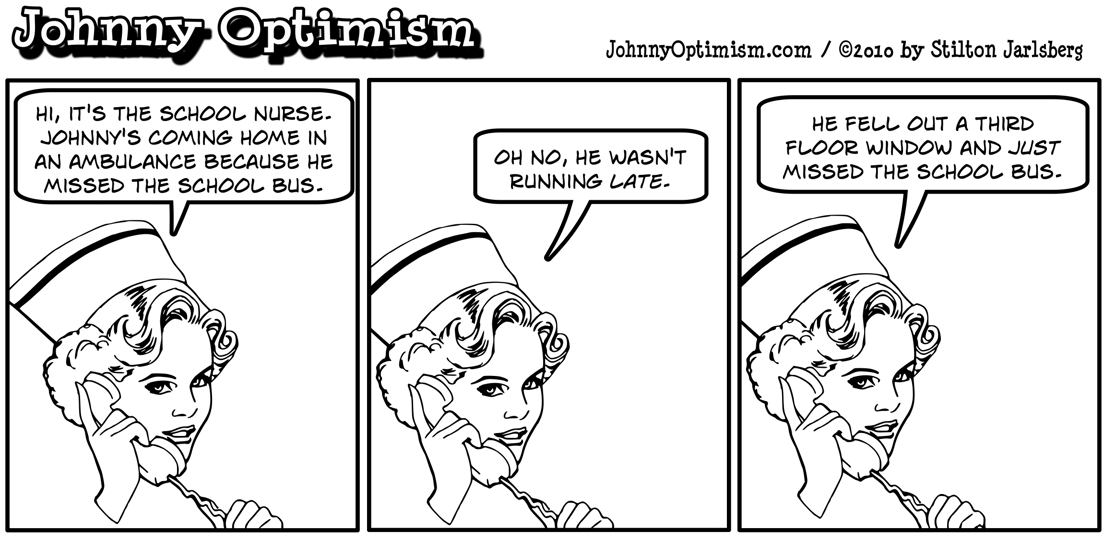 Johnny Optimism, johnnyoptimism, medical humor, stilton jarlsberg, school nurse
