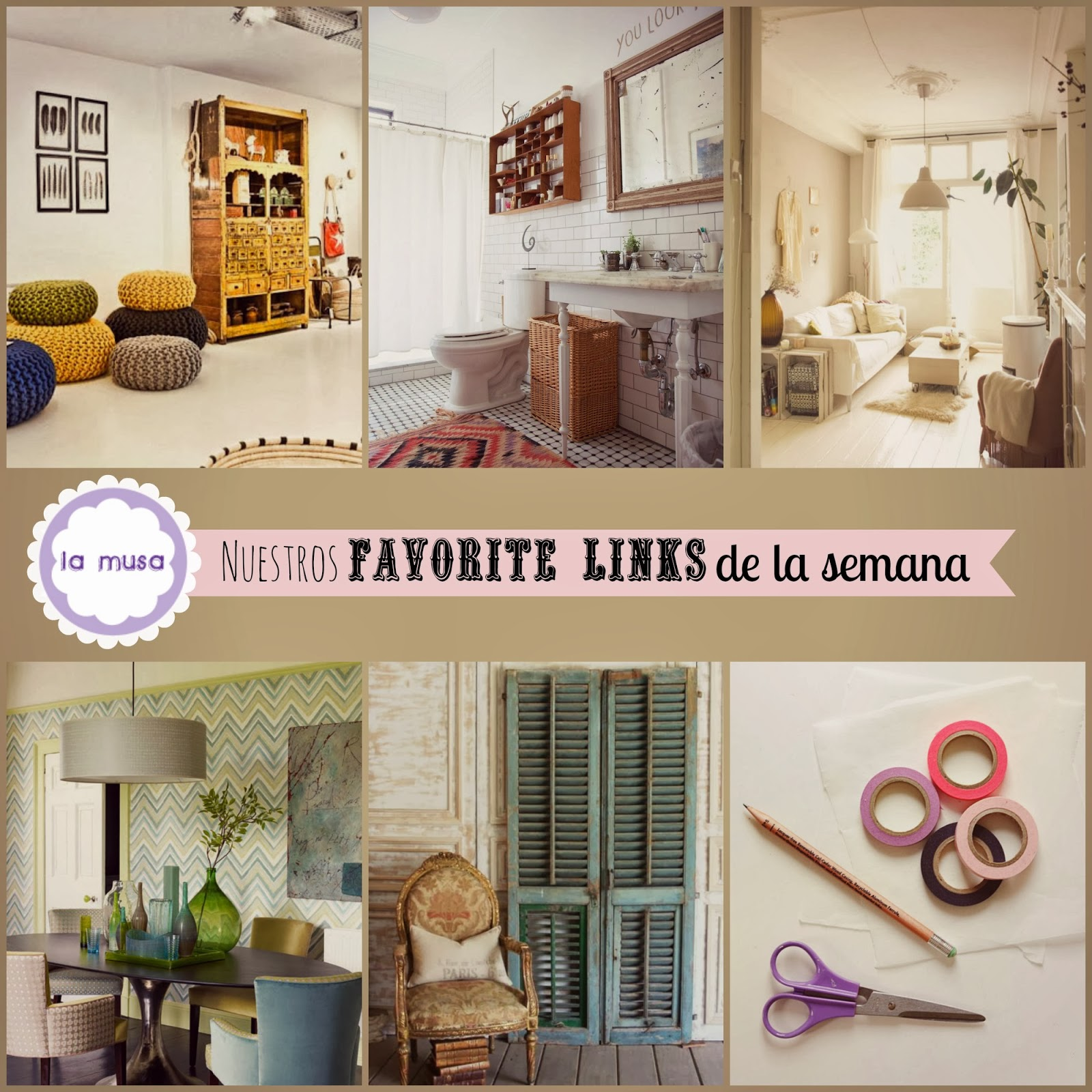 Favorite Links, La Musa Decoracion, Decoracion, Decor, Inspire, DIY, home