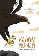 RAINHA DOS ARES - A ÁGUIA-IMPERIAL-IBÉRICA