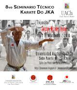 8vo Seminario Técnico de Karate-Do JKA. Noviembre 2016, Puerto Montt. Tercer Seminario en la UACH