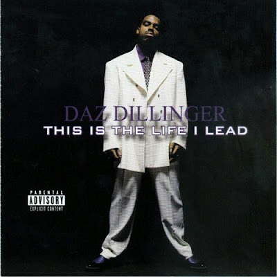Daz Dillinger – This Is The Life I Lead (CD) (2002) (FLAC + 320 kbps)