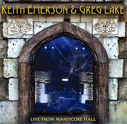 Keith Emerson y Greg Lake Live From Manticore Hall CD